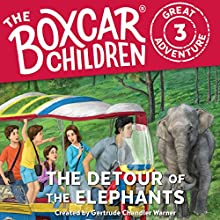 The Detour of the Elephants: The Boxcar Children Great Adventure, Book 3 Audiobook by Gertrude Chandler Warner, Dee Garretson, JM Lee Narrated by Aimee Lilly