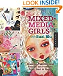 Mixed-Media Girls with Suzi Blu: Draw...