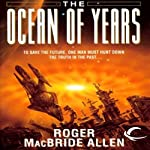 The Ocean of Years: Chronicles of Solace, Book 2 (       UNABRIDGED) by Roger MacBride Allen Narrated by Jonah Cummings