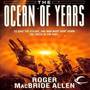 The Ocean of Years: Chronicles of Solace, Book 2 | [Roger MacBride Allen]