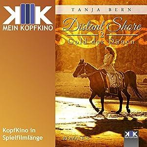 Gold der Dünen (Distant Shore 2) Hörbuch
