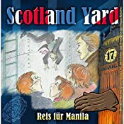 Reis für Manila (Scotland Yard 17) | Wolfgang Pauls