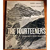 Fourteeners : Colorado's Great Mountains ~ Perry; Schmuck, Philip...