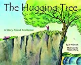 The Hugging Tree: A Story About Resilience by Jill Neimark (September 15,2015)
