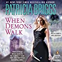 When Demons Walk Audiobook by Patricia Briggs Narrated by Jennifer James Bradshaw