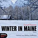 Winter in Maine Hörbuch von Gerard Donovan Gesprochen von: Markus Hoffmann