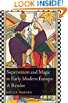 Superstition and Magic in Early Moder...