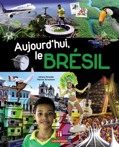 Aujourd'hui, le Brésil