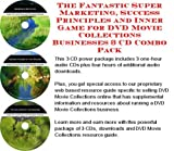 img - for The Fantastic Super Marketing, Success Principles and Inner Game for DVD Movie Collections Businesses 3 CD Combo Pack book / textbook / text book
