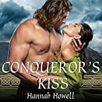 Conqueror's Kiss | Hannah Howell