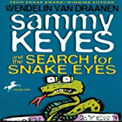 Sammy Keyes and the Search for Snake Eyes | [Wendelin Van Draanen]