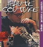 Haute couture : Artisans-paruriers &...