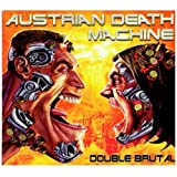 Double Brutalby Austrian Death Machine