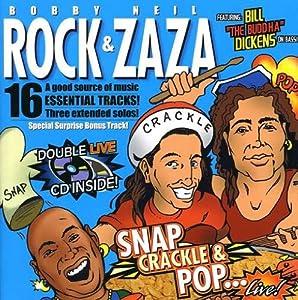 Bobby Rock & Neil Zaza - Snap, Crackle & Pop...Live!