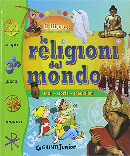 Le religioni del mondo Fedi storia tradizioni PDF