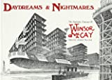 Daydreams and Nightmares (0930193563) by McCay, Winsor