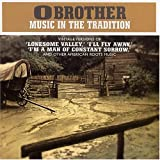 echange, troc O Brother - Music in the Tradition