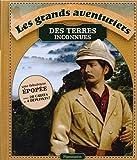 """Afficher """"Les grands aventuriers des terres inconnues"""""""