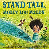 img - for Stand Tall, Molly Lou Melon book / textbook / text book