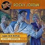 Rocky Jordan, Volume 1 |  CBS Radio