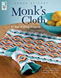 Monk's Cloth: 17 Fun & Easy Projects