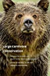 Large Carnivore Conservation: Integra...