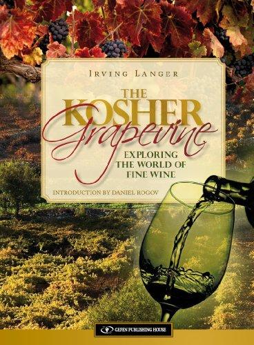 The Kosher Grapevine: Exploring the World of Fine Wine