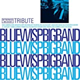 Tribute Blue Wisp Big Band