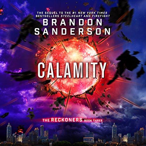 Calamity (Reckoners #3) - Brandon Sanderson