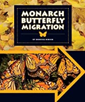 Monarch Butterfly Migration (Animal Migrations)