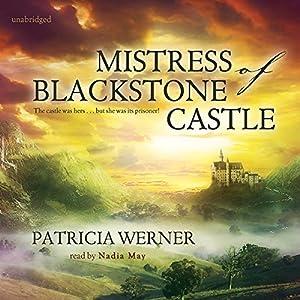 The Mistress of Blackstone Castle Audiobook