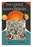 img - for The Count of Saint Germain. Introd. by Paul M. Allen book / textbook / text book