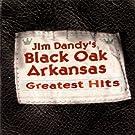 Black Oak Arkansas - Greatest Hits