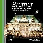 Bremer Sagen und Legenden | Christine Giersberg