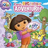 Lauryn Silverhardt Dora's Big Birthday Adventure (Dora the Explorer 8x8 (Quality))