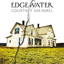 Edgewater Audiobook by Courtney Sheinmel Narrated by Bailey Carr