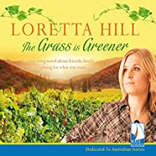 The Grass is Greener Audiobook by Loretta Hill Narrated by Sally Patience