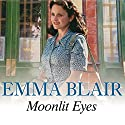 Moonlit Eyes Audiobook by Emma Blair Narrated by Rowena Cooper