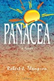 Panacea (1553695526) by Thompson, Robert J.