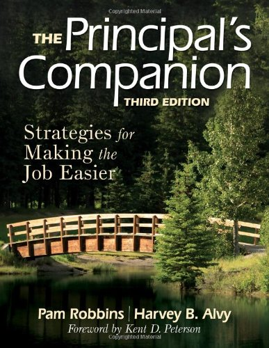 The Principal's Companion: Strategies for Making the Job...