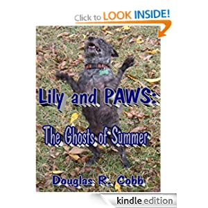 Lily and PAWS: The Ghosts of Summer (The Case Files of Lily and PAWS)