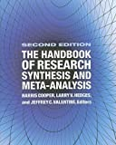 img - for The Handbook of Research Synthesis and Meta-Analysis 2nd (second) Edition published by Russell Sage Foundation (2009) book / textbook / text book