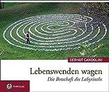 Image de Lebenswenden wagen: Die Botschaft des Labyrinths
