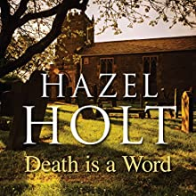 Death Is a Word (       UNABRIDGED) by Hazel Holt Narrated by Patricia Gallimore
