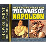 West Point Atlas for the Wars of Napoleon (The West Point Military History Series)