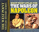 img - for West Point Atlas for the Wars of Napoleon (West Point Military History Series) book / textbook / text book