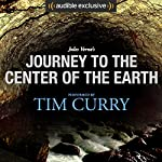 Journey to the Center of the Earth: A Signature Performance by Tim Curry | Jules Verne