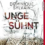 Ungesühnt | Dominique Sylvain