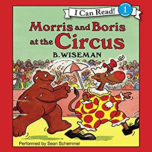 Morris and Boris at the Circus Audiobook