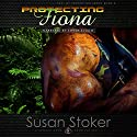 Protecting Fiona: SEAL of Protection, Book 3 (       UNABRIDGED) by Susan Stoker Narrated by Stella Bloom